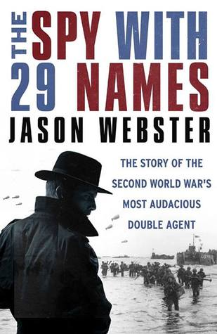 The Spy with 29 Names by Jason Webster