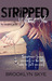 STRIPPED Without You by Brooklyn Skye