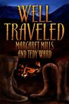 Well Traveled (Gideon and Jedediah, #1)