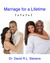 Marriage For A Lifetime by David R.L. Stevens