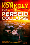 The Perseid Collapse (Book One)