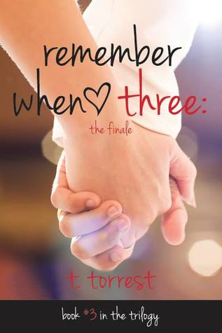 Remember When 3 (Remember Trilogy, #3)