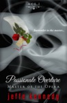 Master of the Opera Act 1: Passionate Overture