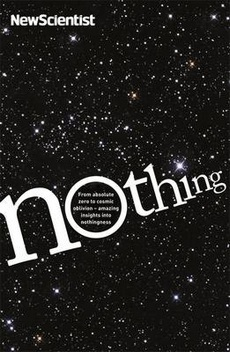 Nothing: From absolute zero to cosmic oblivion - amazing insights into nothingness.