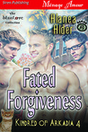 Fated Forgiveness by Alanea Alder