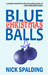 Blue Christmas Balls by Nick Spalding