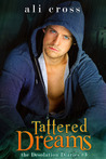 Tattered Dreams (Desolation Diaries #3)