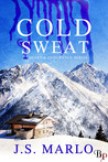 Cold Sweat (Heart & Endurance)