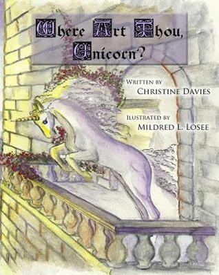Where Art Thou Unicorn by Christine Davies