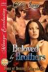 Beloved by Brothers    (Doms of Destiny, Colorado 6)