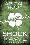 Shock & Awe by Abigail Roux