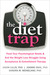 The Diet Trap by Jason Lillis