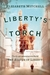 Liberty's Torch: The Great ...