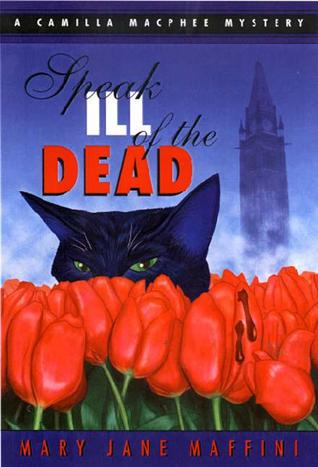 Speak Ill of the Dead by Mary Jane Maffini