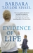Evidence of Life by Barbara Taylor Sissel