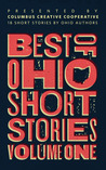Best of Ohio Short Stories by Brad Pauquette