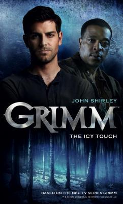 Grimm - The Icy Touch (Grimm #1)
