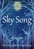 Sky Song by Sharon Sant