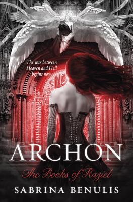 Archon: The Books of Raziel. Sabrina Benulis