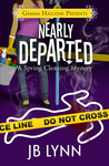 Nearly Departed (Spring Cleaning Mysteries)