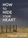 How to Hide Your Heart