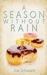 A Season Without Rain by Joe Schwartz