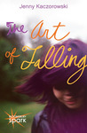 The Art of Falling by Jenny Kaczorowski