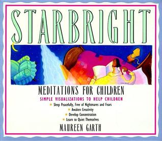 Starbright--Meditations for Children by Maureen Garth