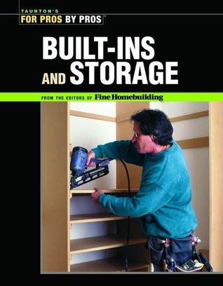 Built-Ins and Storage by Fine Homebuilding Magazine