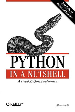 Python in a Nutshell (In a Nutshell by Alex Martelli