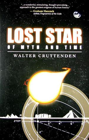 Lost Star of Myth and Time by Walter Cruttenden