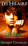 Life Bites (Hunger Chronicles #1)