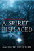 A Spirit Displaced (Lansin ...