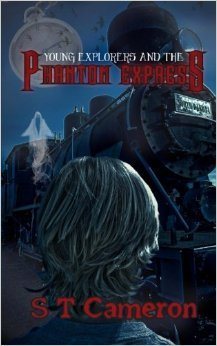 Young Explorers and the Phantom Express by S.T. Cameron