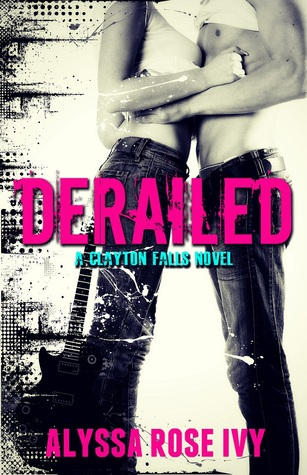 Derailed by Alyssa Rose Ivy