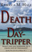 Death of a Day-Tripper