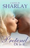 Pretend (Pretend Series, Book #1)