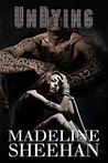 Undying by Madeline Sheehan