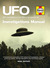 UFO Investigator's Manual: UFO investigations from 1892 to the present day