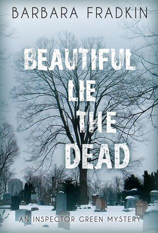 Beautiful Lie the Dead by Barbara Fradkin