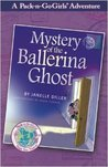 Mystery of the Ballerina Ghost by Janelle Diller