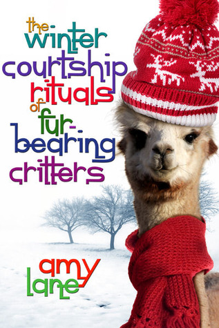 The Winter Courtship Rituals of Fur-Bearing Critters by Amy Lane