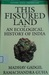 This Fissured Land: An Ecological History of India