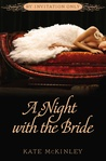 A Night with the Bride (By Invitation Only, #3)