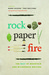 Rock, Paper, Fire: Best of Mountain and Wilderness Writing, the
