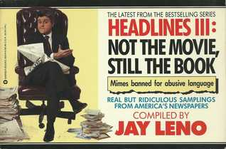Headlines III by Jay Leno