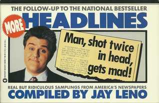 More Headlines by Jay Leno