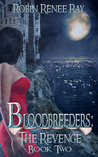 The Revenge (Bloodbreeders, #2)