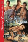 Ice Men of North Dakota (Dakota Heat #5)