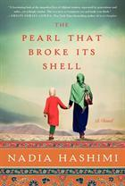 The Pearl That Broke Its Shell by Nadia Hashimi
